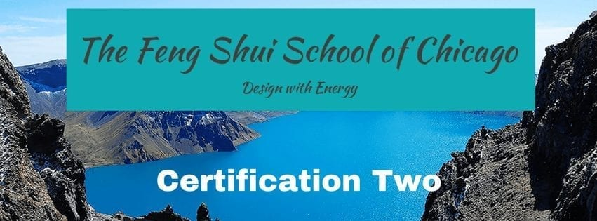 Certification Two – Feng Shui School of Chicago