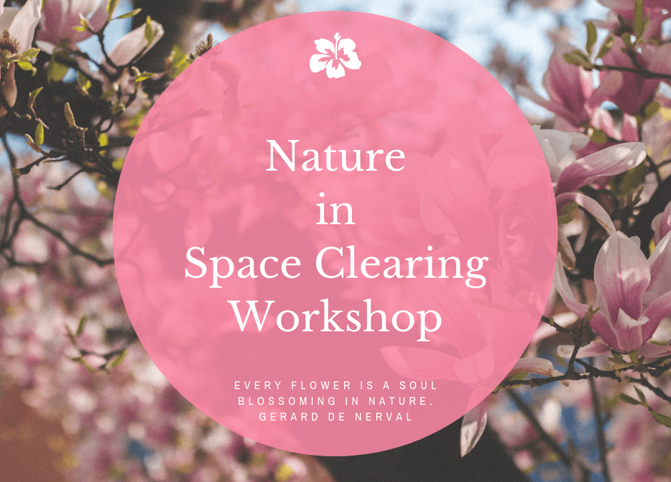 Nature in Space Clearing
