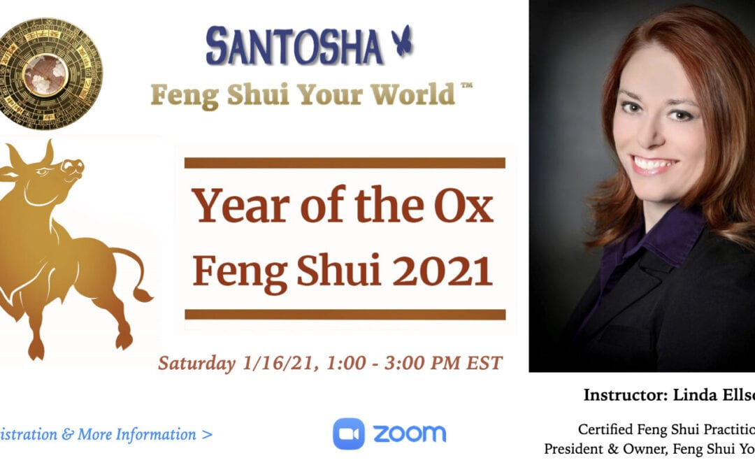 Year of the Ox: Annual Feng Shui Energy Changes Online Class