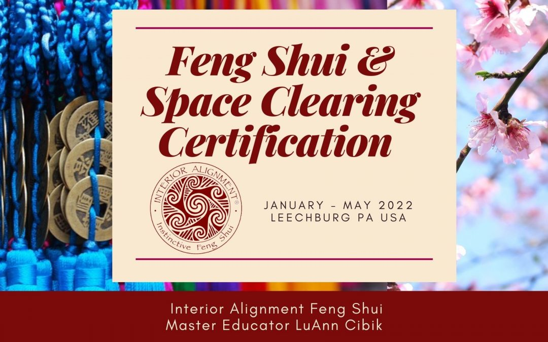 Interior Alignment Feng Shui and Space Clearing DOUBLE certification